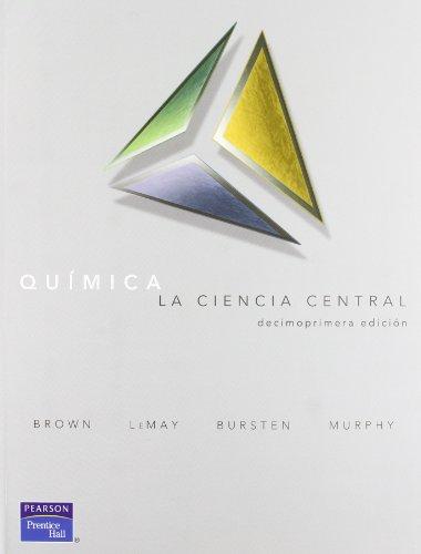 9786074420210: Quimica: La Ciencia Central, 11/ed.