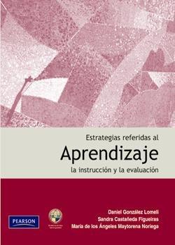 9786074421170: ESTRATEGIAS REFERIDAS AL APRENDIZAJE LA INSTRUCCION Y LA EVALUACION