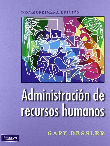 9786074422856: ADMINISTRACION DE RECURSOS HUMANOS (Spanish Edition)