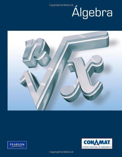 Álgebra. Primera edición (Spanish Edition): Arturo Aguilar Marquez