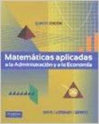 9786074423020: Matemáticas aplicadas a la Administración y a la Economía 5ED