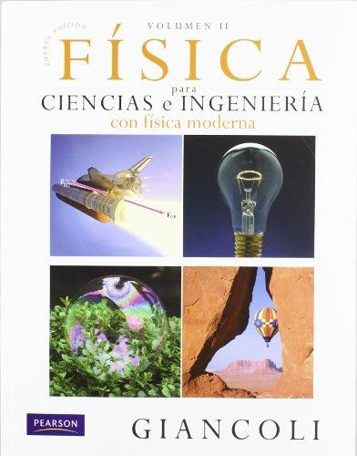 9786074423037: Física Para Ciencias E Ingeniería - Volumen II