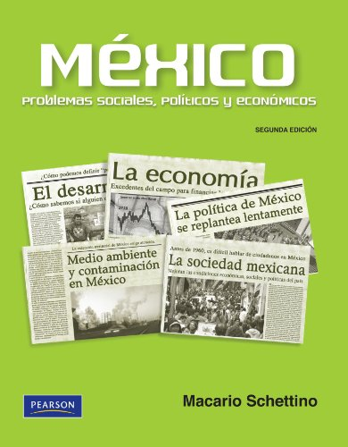 9786074423112: Mexico Problemas Sociales, Politicos y Economicos. (High school) (Spanish Edition)
