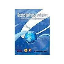 9786074423563: CIRCUITOS ELECTRICOS Y ELECTRONICOS
