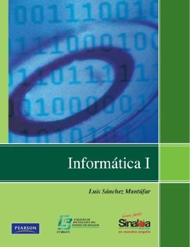 9786074423822: 1: Informática I (Bachillerato)