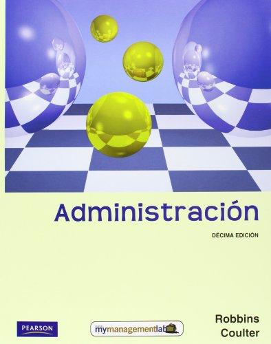 9786074423884: Administracion (Universitario) (Spanish Edition)