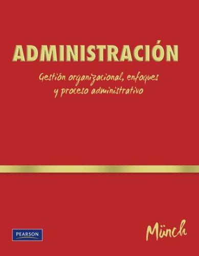 9786074423891: Administración (College)