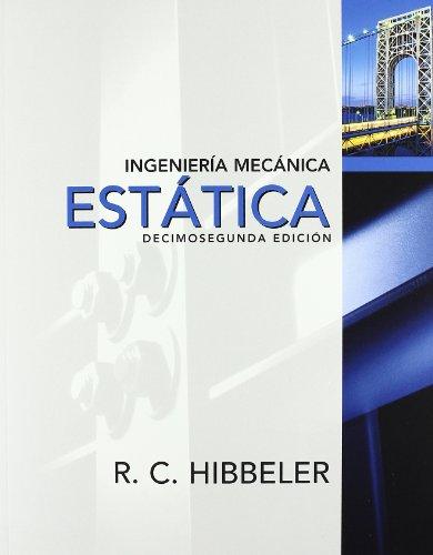 9786074425611: INGENIERIA MECANICA - ESTATICA (Spanish Edition)