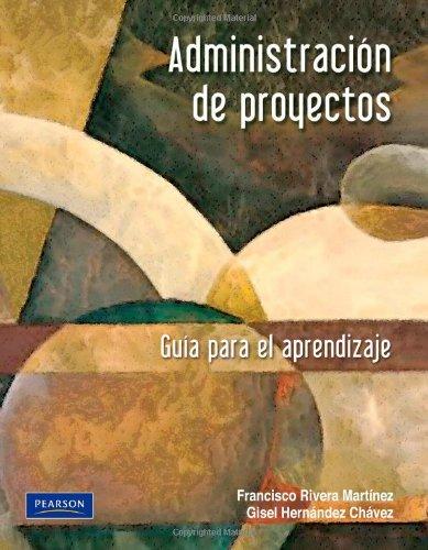 9786074426205: Administración de proyectos (Spanish Edition)