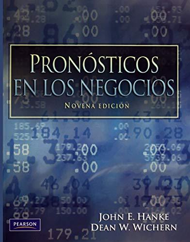 9786074427004: Pronosticos en los Negocios (Universitario) (Spanish Edition)