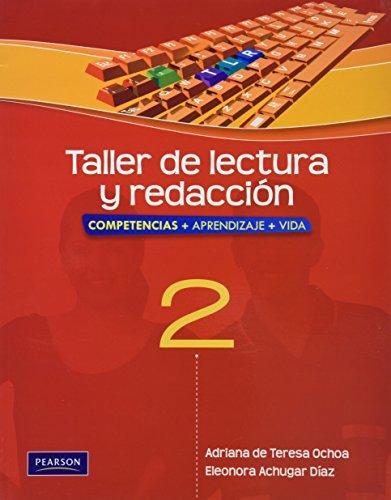 TALLER DE LECTURA Y REDACCION 2 COMPETEN: TERESA, OCHOA ADRIANA