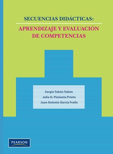 9786074429091: Secuencias didácticas: Aprendizaje y evaluación de competencias (Spanish Edition)