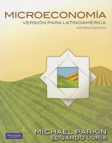 9786074429664: Microeconomía Versión para Lationamérica: Versión para Latinoamérica (9th Edition) (Spanish Edition)