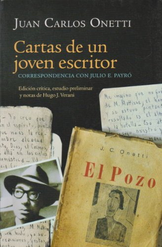 9786074450163: Cartas de un joven escritor. Correspondencia con Julio E. Payro (Spanish Edition)