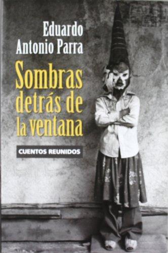 9786074450231: Sombras detras de la ventana. Cuentos reunidos (Spanish Edition)