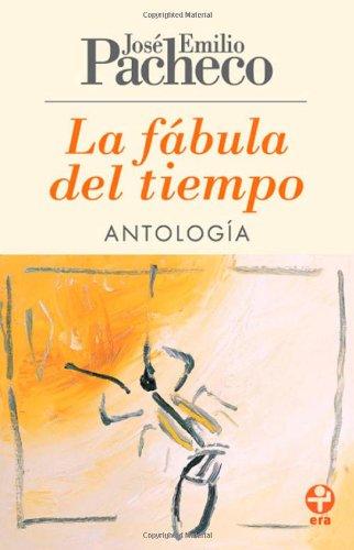 9786074450293: La fabula del tiempo. Antología (Spanish Edition)