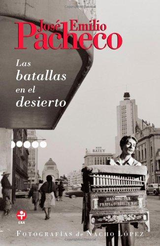 Las batallas en el desierto (Spanish Edition): Pacheco, José Emilio