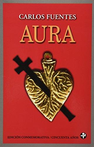 9786074450699: Aura: Edición conmemorativa cincuenta años con estampas de Vicente Rojo (Spanish Edition)