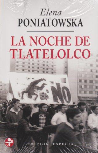 9786074451962: La Noche De Tlatelolco / the Night of Tlatelolco: Edición Especial / Special Issue