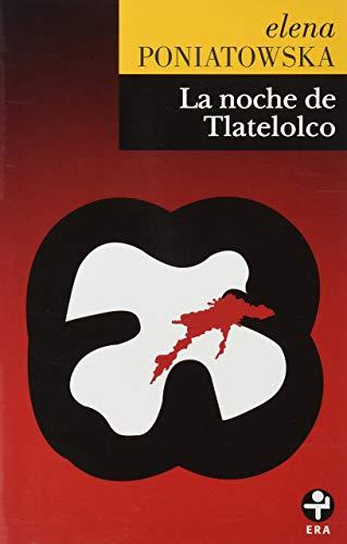 9786074453348: La Noche de Tlatelolco (Spanish Edition)