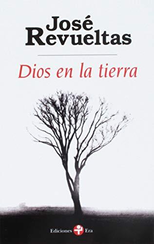 9786074454048: Dios en la tierra (Spanish Edition)