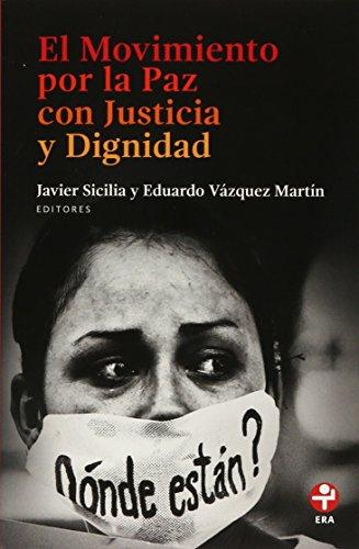 9786074454369: Movimiento por la Paz con Justicia y Dignidad, El