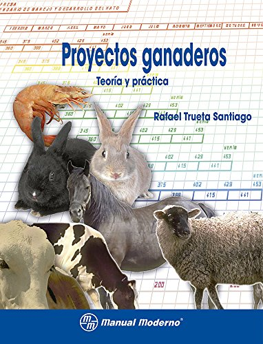 9786074480160: PROYECTOS GANADEROS TEORIA Y PRACTICA Rust