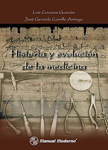 HISTORIA Y EVOLUCION DE LA MEDICINA: CAVAZOS