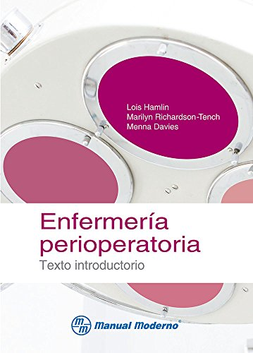 ENFERMERIA PERIOPERATORIA. Texto introductorio: HAMLIN