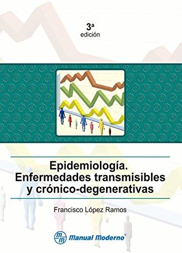 9786074480511: Epidemiologia. Enfermedades transmisibles y cronico-degenerativas