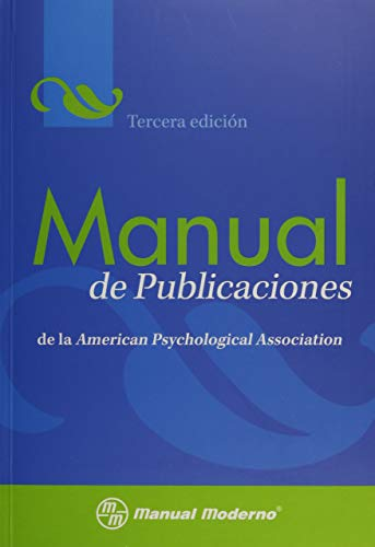 9786074480528: Manual de Publicaciones de la American Psychological Association / Publication Manual of the American Psychological Association (Spanish Edition)