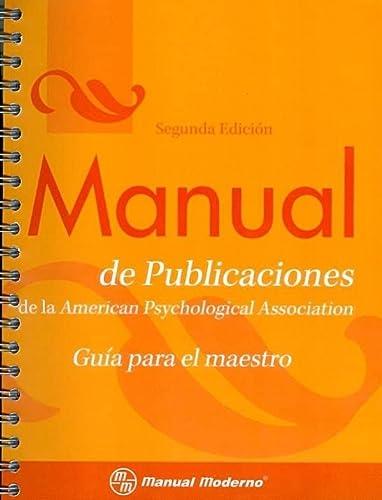 9786074480535: Manual de Publicaciones de La APA: Guia Para El Maestro (Spanish Edition)