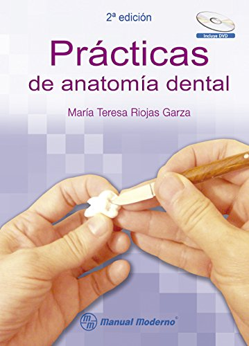 PRACTICAS DE ANATOMIA DENTAL: RIOJAS