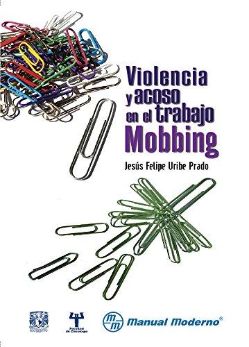 9786074480719: Violencia y acoso en el trabajo. Mobbing 1a.ed