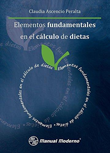 9786074480825: Elementos fundamentales en el cálculo de dietas