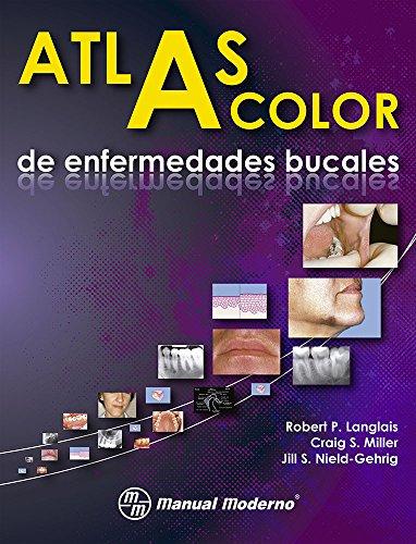 Atlas a color de enfermedades bucales 1a.ed: LANGLAIS