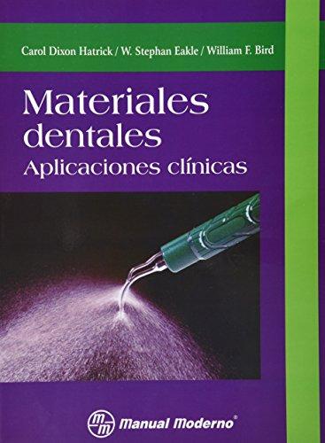 Materiales dentales. Aplicaciones clínicas 1a.ed: AUTORES, VARIOS