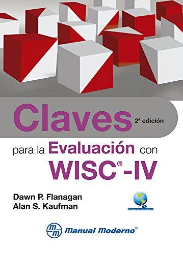 9786074481587: claves para la evaluacion con wisc-iv. con apoyo electronico en interne