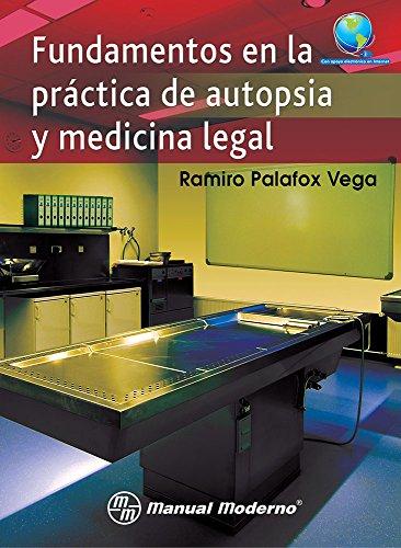 9786074483154: Fundamentos En La Practica De Autopsia Y Medicina Lega