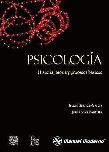 9786074483215: Psicologia. Historia, Teoria Y Procesos Basicos