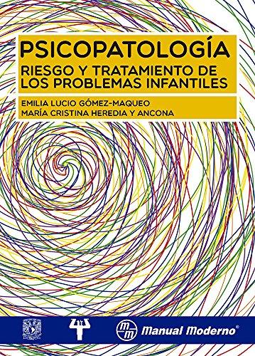 9786074483574: Psicopatología. Riesgo y tratamiento de los problemas infantiles