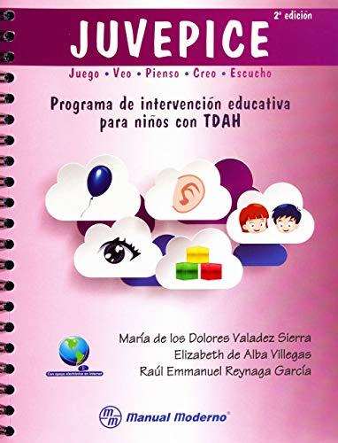 9786074483703: JUVEPICE: PROGRAMA DE INTERVENCION EDUCATIVA PARA NIÑOS CON TDAH