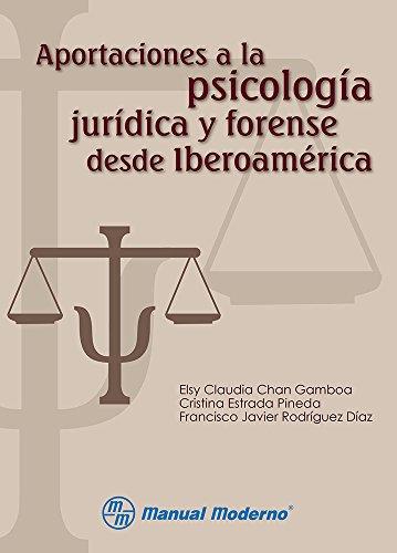 9786074484045: APORTACIONES A LA PSICOLOGIA JURIDICA Y FORENSE DESDE IBEROAMERICA