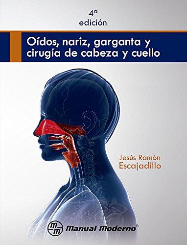 9786074484144: OIDOS NARIZ GARGANTA Y CIRUGIA DE CABEZA Y CUELLO / 4 ED.