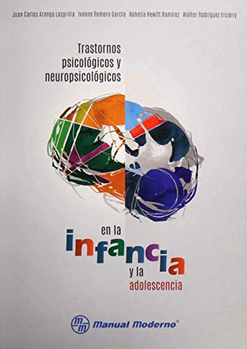 9786074487169: TRASTORNOS PSICOLOGICOS Y NEUROPSICOLOGICOS EN LA INFANCIA