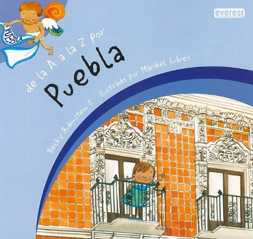 9786074490176: De la A a la Z por Puebla / From A to Z in Puebla (Spanish Edition)