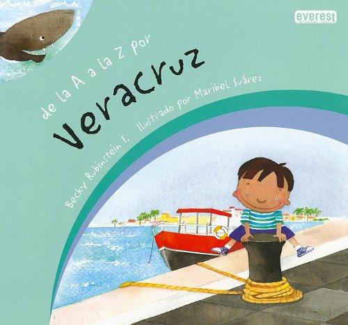 9786074490183: De la A a la Z por Veracruz / From A to Z in Veracruz (Spanish Edition)