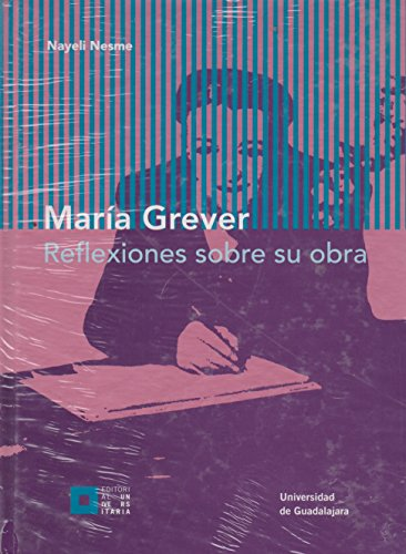 María Grever: Reflexiones sobre su obra - Nesme, Nayeli