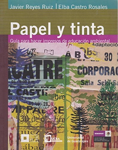 Papel y tinta Guía para materiales impresos: R, J. REYES
