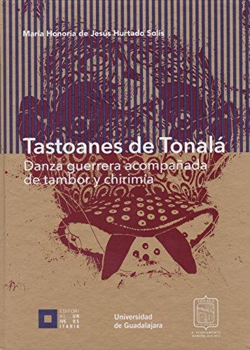 Tastoanes de Tonalá.: Hurtado Solis, María